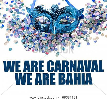 We Are Carnaval We Are Bahia