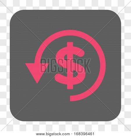 Chargeback interface toolbar button. Vector icon style is a flat symbol in a rounded square button pink and gray colors chess transparent background.