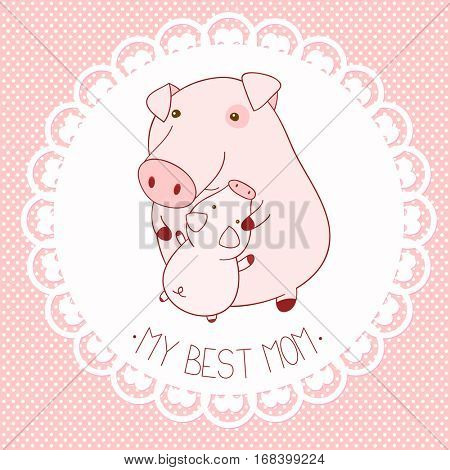 My best mom. Vector background with cute pigs in kawaii style. Mother's day card. Banner, placard, holiday poster for scrapbooking, greeting, decoration, congratulation, in retro pastel color