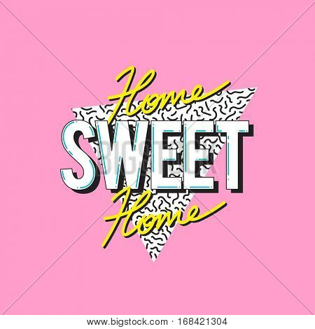 Home Sweet Home Word Design Concept