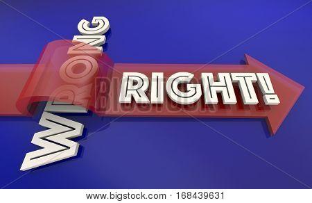 Right Vs Wrong Correct True False Fair Arrow Words 3d Illustration