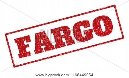 Red rubber seal stamp with Fargo text. Vector tag inside rectangular banner. Grunge design and dirty texture for watermark labels. Inclined sticker.