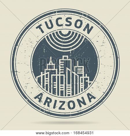 Grunge rubber stamp or label with text Tucson Arizona written inside vector illustration