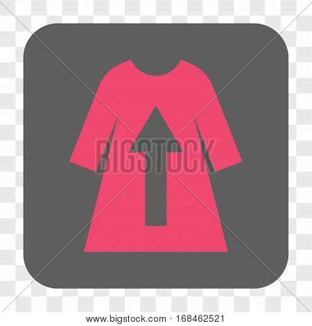 Take Off Female Dress interface toolbar button. Vector icon style is a flat symbol in a rounded square button pink and gray colors chess transparent background.