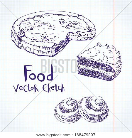 Vector sketch on notebook sheet. Pastries, cakes, pies and buns