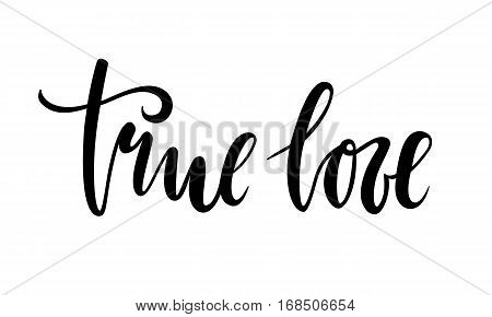 true love. beautiful Hand drawn lettering isolated on white background. design holiday greeting card and invitation of the wedding Valentine's day Happy love day mother day birthday. I love you.