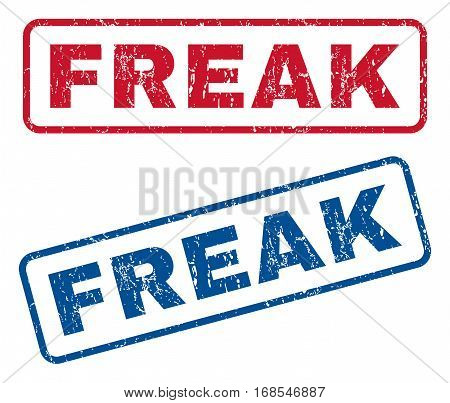 Freak text rubber seal stamp watermarks. Vector style is blue and red ink tag inside rounded rectangular shape. Grunge design and scratched texture. Blue and red emblems.