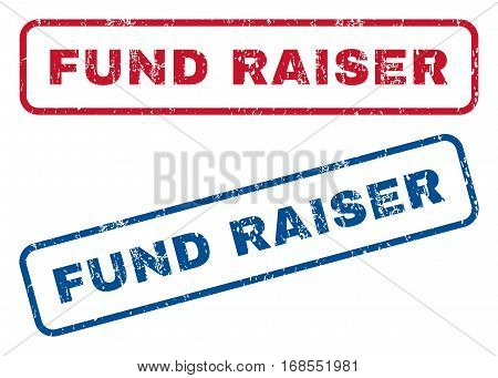 Fund Raiser text rubber seal stamp watermarks. Vector style is blue and red ink tag inside rounded rectangular shape. Grunge design and dust texture. Blue and red signs.