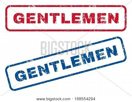 Gentlemen text rubber seal stamp watermarks. Vector style is blue and red ink caption inside rounded rectangular banner. Grunge design and unclean texture. Blue and red emblems.