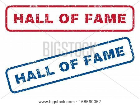 Hall Of Fame text rubber seal stamp watermarks. Vector style is blue and red ink tag inside rounded rectangular banner. Grunge design and scratched texture. Blue and red emblems.