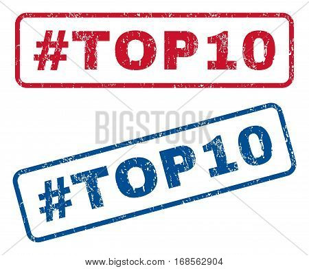 Hashtag Top10 text rubber seal stamp watermarks. Vector style is blue and red ink caption inside rounded rectangular banner. Grunge design and dust texture. Blue and red emblems.