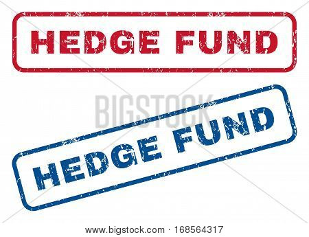 Hedge Fund text rubber seal stamp watermarks. Vector style is blue and red ink caption inside rounded rectangular shape. Grunge design and dirty texture. Blue and red signs.