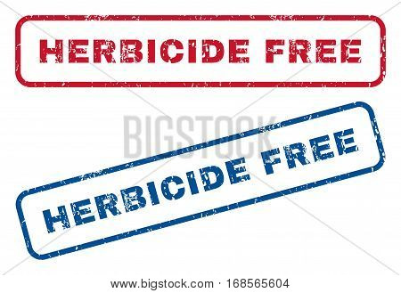 Herbicide Free text rubber seal stamp watermarks. Vector style is blue and red ink tag inside rounded rectangular banner. Grunge design and dirty texture. Blue and red stickers.