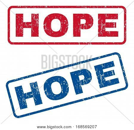 Hope text rubber seal stamp watermarks. Vector style is blue and red ink caption inside rounded rectangular shape. Grunge design and unclean texture. Blue and red emblems.