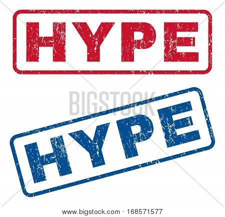 Hype text rubber seal stamp watermarks. Vector style is blue and red ink tag inside rounded rectangular shape. Grunge design and dust texture. Blue and red signs.