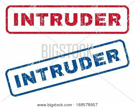 Intruder text rubber seal stamp watermarks. Vector style is blue and red ink tag inside rounded rectangular shape. Grunge design and dirty texture. Blue and red stickers.