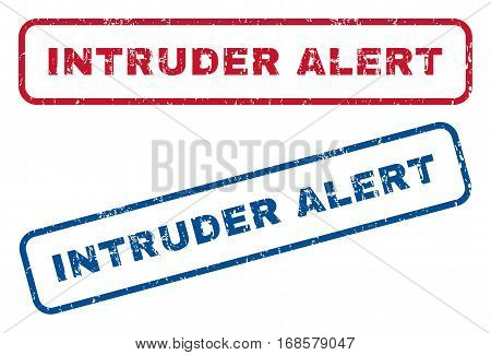 Intruder Alert text rubber seal stamp watermarks. Vector style is blue and red ink caption inside rounded rectangular shape. Grunge design and dust texture. Blue and red emblems.