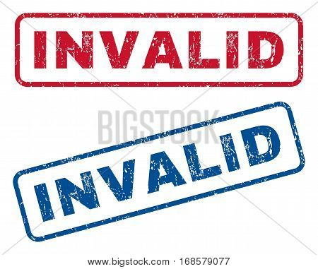 Invalid text rubber seal stamp watermarks. Vector style is blue and red ink tag inside rounded rectangular shape. Grunge design and dirty texture. Blue and red emblems.