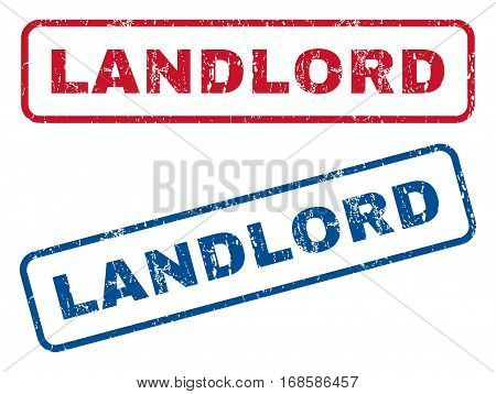 Landlord text rubber seal stamp watermarks. Vector style is blue and red ink tag inside rounded rectangular banner. Grunge design and dirty texture. Blue and red emblems.
