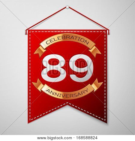 Red pennant with inscription Eighty nine Years Anniversary Celebration Design over a grey background. Golden ribbon. Colorful template elements for your birthday party. Vector illustration