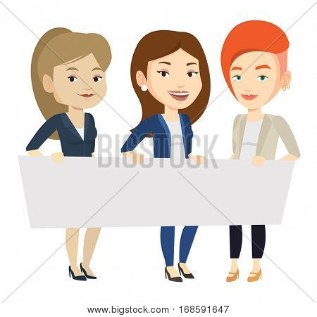Three young caucasian women holding white blank board. Group of students holding an empty board. Group of friends showing white board. Vector flat design illustration isolated on white background.