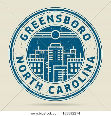 Grunge rubber stamp or label with text Greensboro North Carolina written inside vector illustration