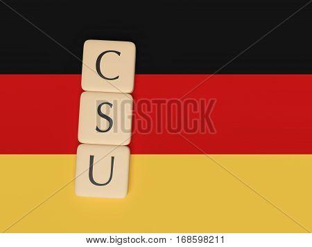 BERLIN GERMANY - FEBRUARY 3 2017: German Politics Concept: Letter Tiles CSU 3d illustration with German Flag