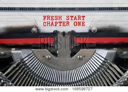 FRESH START CHAPTER ONE Typed Words On a Vintage Typewriter Conceptual