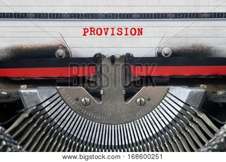 PROVISION Typed Words On a Vintage Typewriter Conceptual