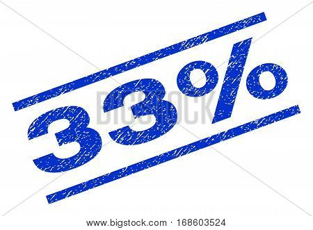 33 Percent watermark stamp. Text tag between parallel lines with grunge design style. Rotated rubber seal stamp with dust texture. Vector blue ink imprint on a white background.