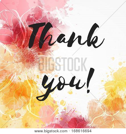 Background with watercolor imitation and abstract florals. Thank you message. Red and yellow colored.