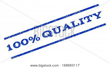 100 Percent Quality watermark stamp. Text tag between parallel lines with grunge design style. Rotated rubber seal stamp with dirty texture. Vector blue ink imprint on a white background.