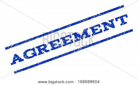 Agreement watermark stamp. Text caption between parallel lines with grunge design style. Rotated rubber seal stamp with dust texture. Vector blue ink imprint on a white background.