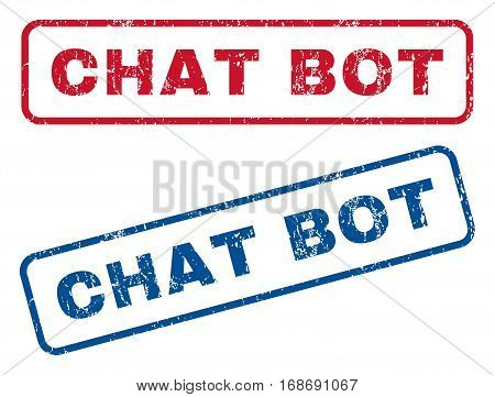 Chat Bot text rubber seal stamp watermarks. Vector style is blue and red ink caption inside rounded rectangular shape. Grunge design and scratched texture. Blue and red stickers.