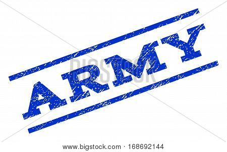 Army watermark stamp. Text tag between parallel lines with grunge design style. Rotated rubber seal stamp with unclean texture. Vector blue ink imprint on a white background.