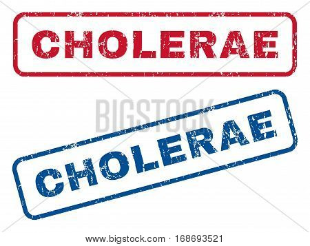 Cholerae text rubber seal stamp watermarks. Vector style is blue and red ink caption inside rounded rectangular shape. Grunge design and scratched texture. Blue and red emblems.