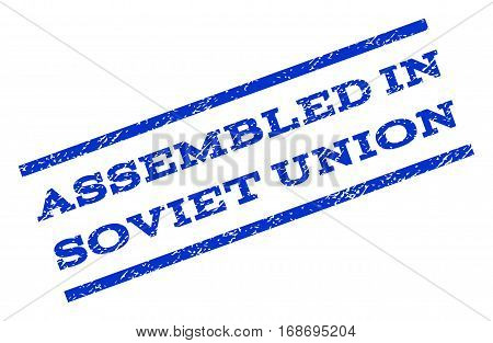Assembled In Soviet Union watermark stamp. Text tag between parallel lines with grunge design style. Rotated rubber seal stamp with scratched texture. Vector blue ink imprint on a white background.