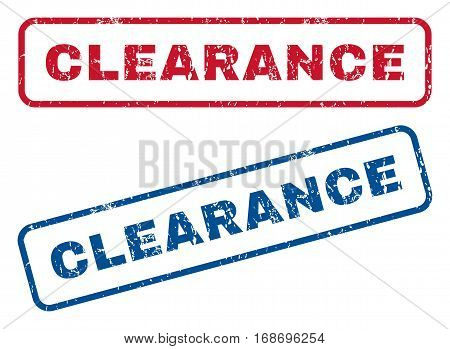 Clearance text rubber seal stamp watermarks. Vector style is blue and red ink tag inside rounded rectangular shape. Grunge design and scratched texture. Blue and red signs.