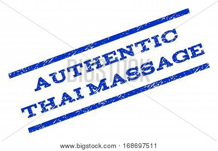 Authentic Thai Massage watermark stamp. Text tag between parallel lines with grunge design style. Rotated rubber seal stamp with unclean texture. Vector blue ink imprint on a white background.