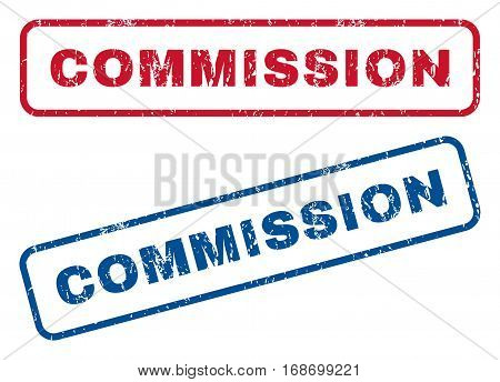 Commission text rubber seal stamp watermarks. Vector style is blue and red ink caption inside rounded rectangular shape. Grunge design and scratched texture. Blue and red emblems.
