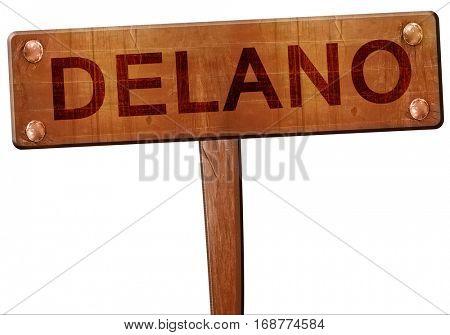 delano road sign, 3D rendering