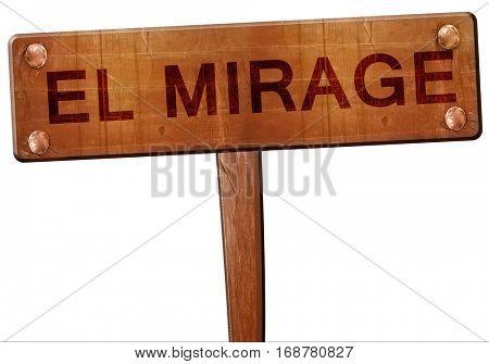 el mirage road sign, 3D rendering