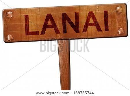 Lanai road sign, 3D rendering