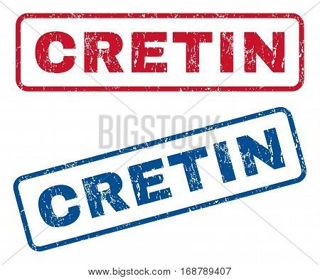 Cretin text rubber seal stamp watermarks. Vector style is blue and red ink tag inside rounded rectangular shape. Grunge design and scratched texture. Blue and red stickers.
