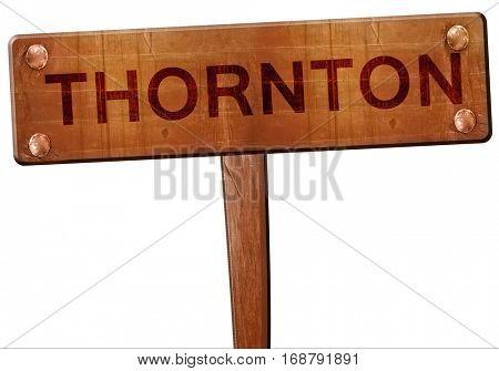 thornton road sign, 3D rendering