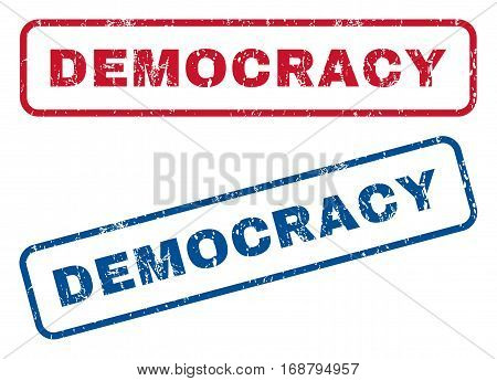 Democracy text rubber seal stamp watermarks. Vector style is blue and red ink caption inside rounded rectangular shape. Grunge design and dust texture. Blue and red stickers.