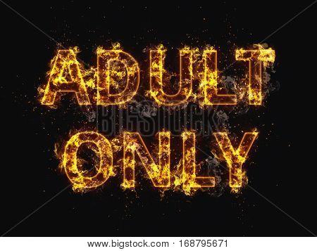 Fiery Sparkling Adults Only Sign in All Capital Letters on Black Background