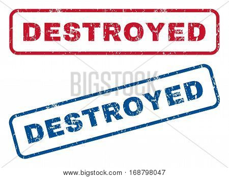 Destroyed text rubber seal stamp watermarks. Vector style is blue and red ink caption inside rounded rectangular banner. Grunge design and dirty texture. Blue and red emblems.