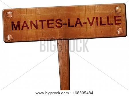mantes-la-ville road sign, 3D rendering