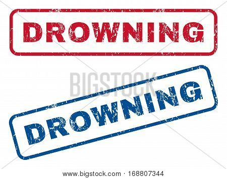 Drowning text rubber seal stamp watermarks. Vector style is blue and red ink caption inside rounded rectangular shape. Grunge design and dirty texture. Blue and red emblems.